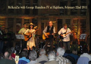 McKenZie at Highbarn with George Hamilton IV